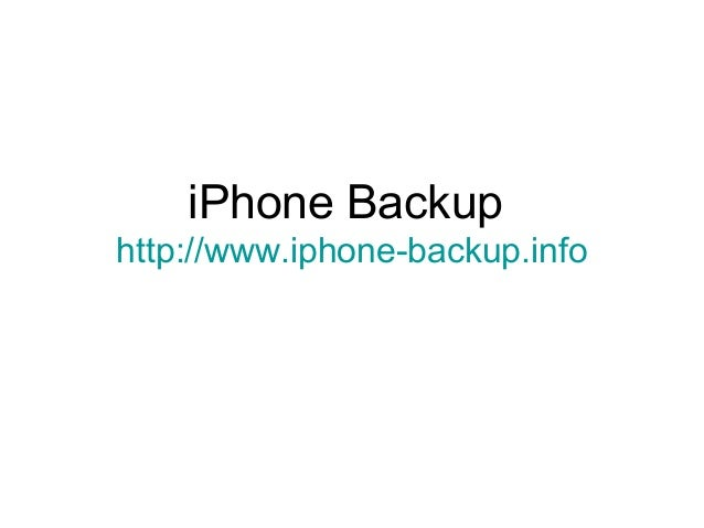 iPhone Backup http://www.iphone-backup.info