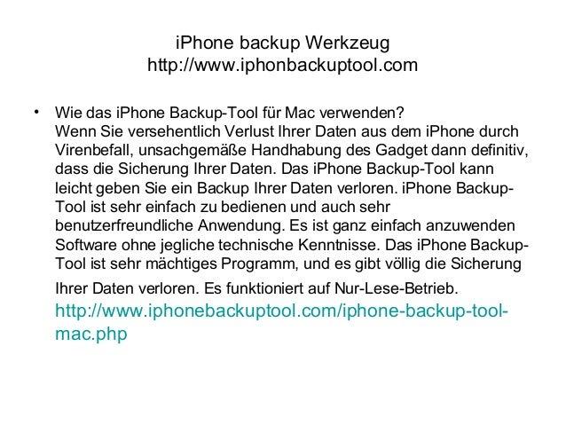 iPhone backup Werkzeug http://www.iphonbackuptool.com • Wie das iPhone Backup-Tool für Mac verwenden? Wenn Sie versehentli...