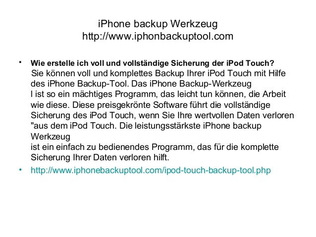 iPhone backup Werkzeug http://www.iphonbackuptool.com • Wie erstelle ich voll und vollständige Sicherung der iPod Touch? S...