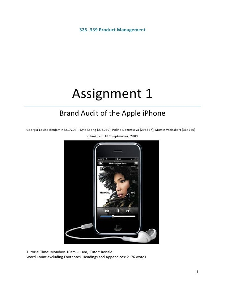 325- 339 Product Management                                  Assignment 1                      Brand Audit of the Apple iP...