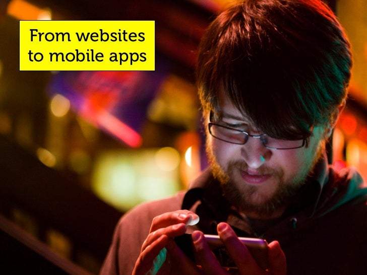 From websites to mobile apps