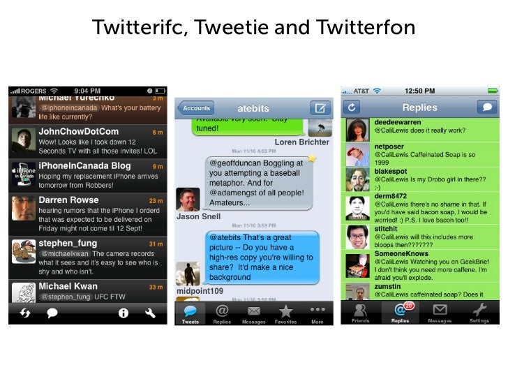 Twitterifc, Tweetie and Twitterfon
