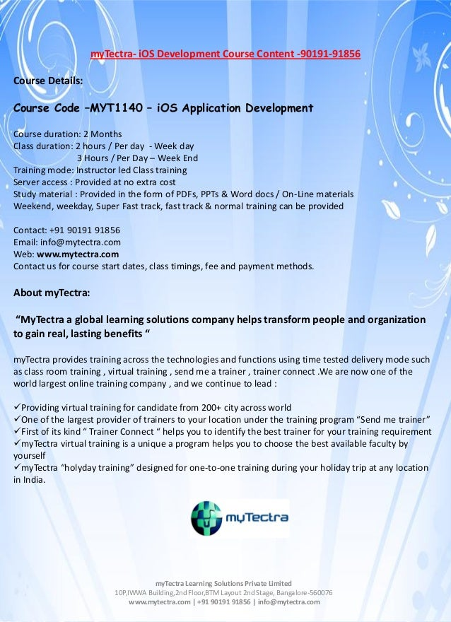 myTectra- iOS Development Course Content -90191-91856 Course Details: Course Code –MYT1140 – iOS Application Development C...