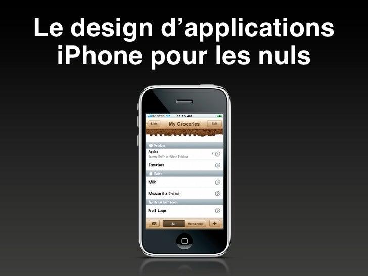 Le design d'applications   iPhone pour les nuls