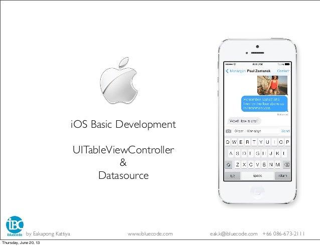 iPhone Developer Basic ProgramDay 3 View &ViewControllerby Eakapong Kattiya www.ibluecode.com eak.k@ibluecode.com +66 086-...