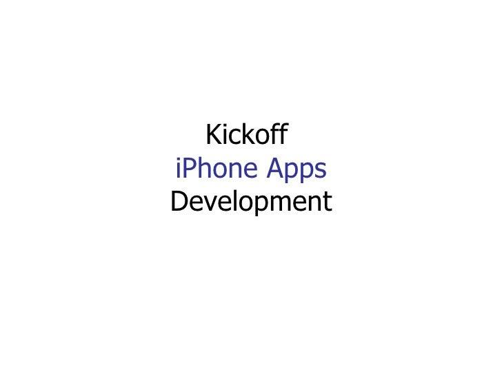 Kickoff  iPhone Apps Development