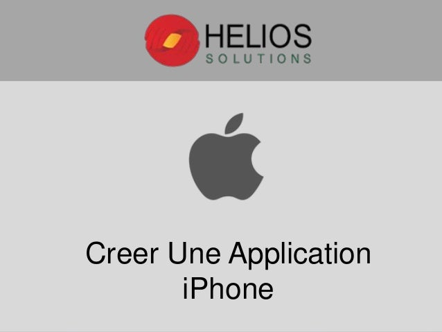 Creer Une Application iPhone