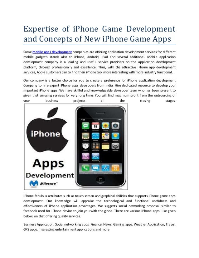 Expertise of iPhone Game Development and Concepts of New iPhone Game Apps Some mobile apps development companies are offer...