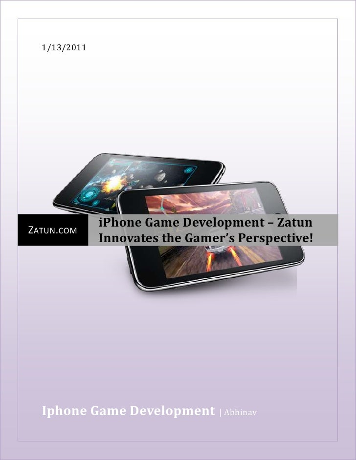 1/13/2011centercenterIphone Game Development    AbhinavZatun.comiPhone Game Development – Zatun Innovates the Gamer's Pers...