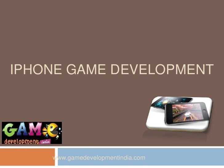 IPHONE GAME DEVELOPMENT    www.gamedevelopmentindia.com
