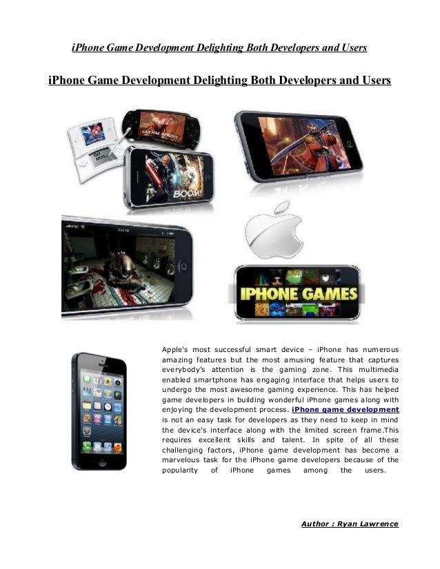 iPhone Game Development Delighting Both Developers and UsersiPhone Game Development Delighting Both Developers and Users  ...