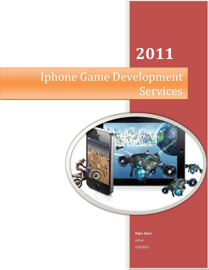 Iphone Game Development Services2011Rajiv Davezatun6/9/2011right4105275<br />IPhone Games Development<br />With extensive ...