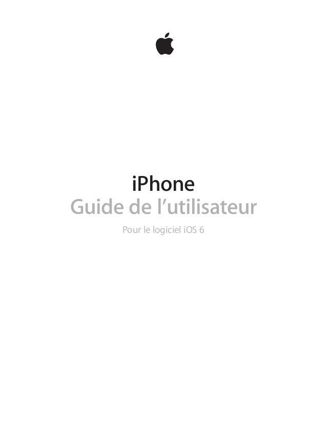 iPhone Guide de l'utilisateur Pour le logiciel iOS6