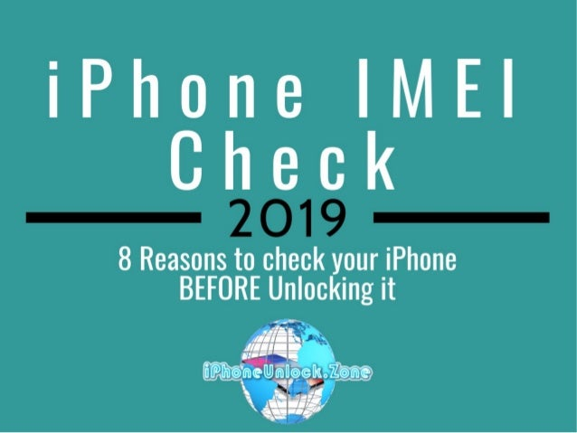 8 reasons for iPhone IMEI Check before Unlocking