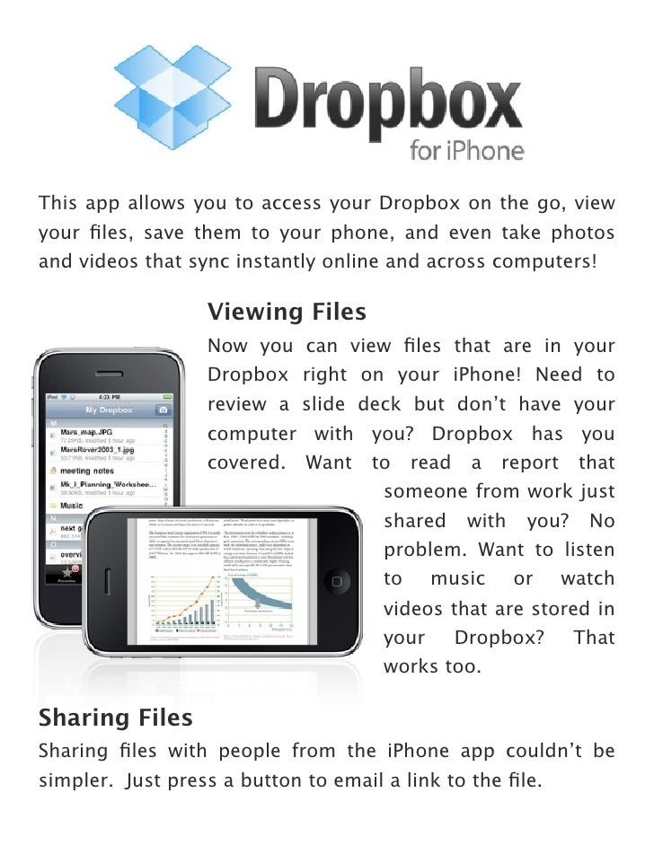 This app allows you to access your Dropbox on the go, view your files, save them to your phone, and even take photos and vi...