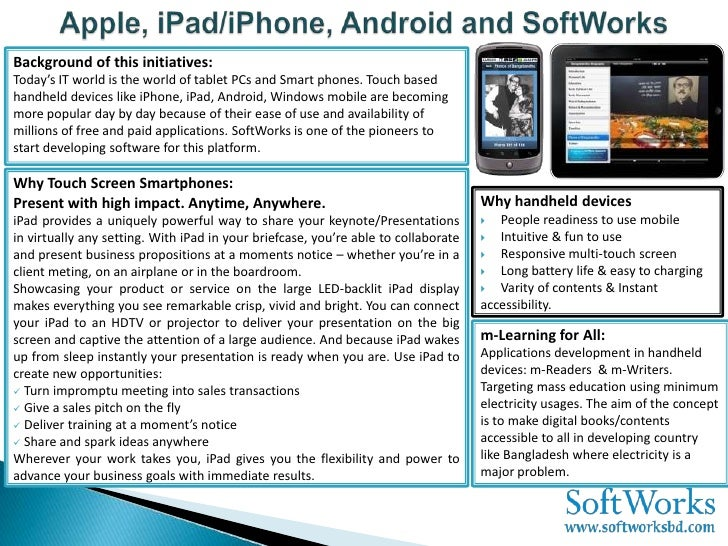 Background of this initiatives:Today's IT world is the world of tablet PCs and Smart phones. Touch basedhandheld devices l...