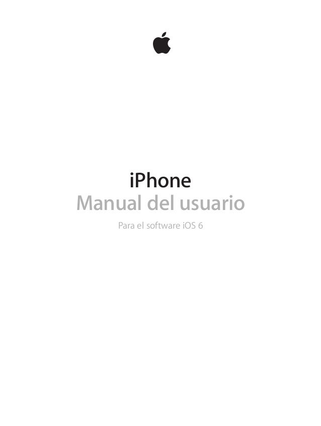 iPhone Manual del usuario Para el software iOS 6