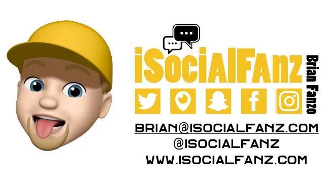 brian@iSocialFanz.com @iSocialFanz www.isocialfanz.com