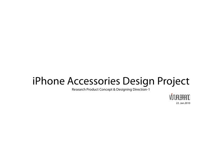 iPhone Accessories Design Project         Research Product Concept & Designing Direction-1                                ...