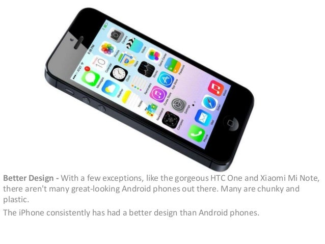 is an iphone better than android
