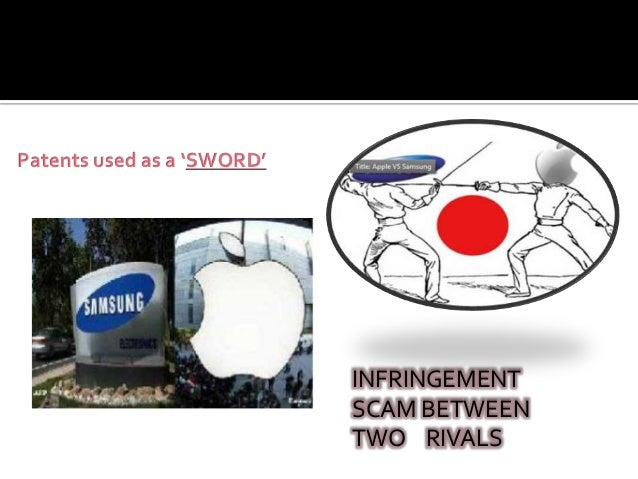Patents used as a 'SWORD'                            INFRINGEMENT                            SCAM BETWEEN                 ...