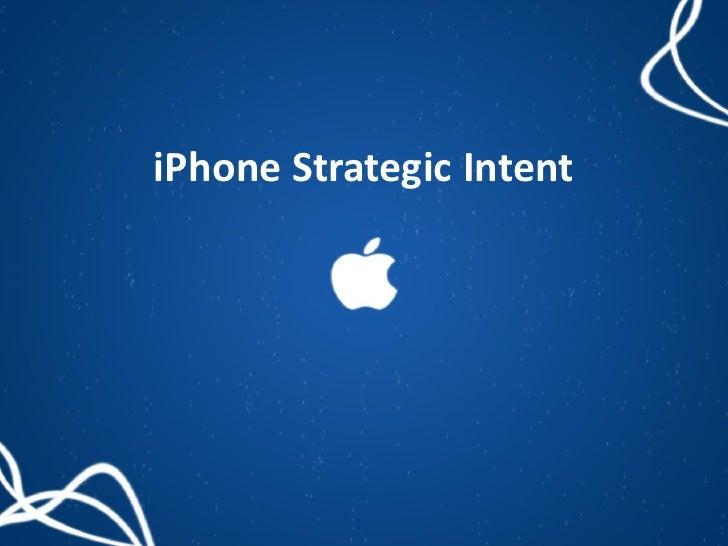 iPhone Strategic Intent