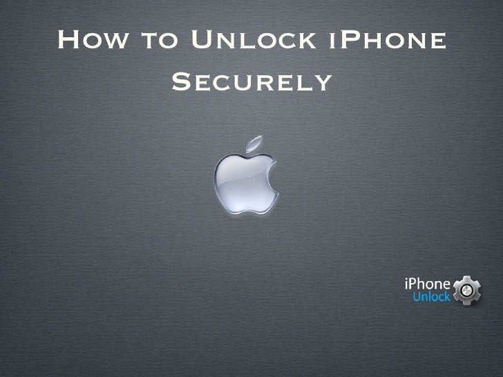 How to Unlock iPhone      Securely