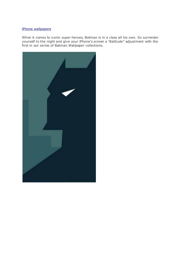 iPhone wallpapers When it comes to iconic super heroes, Batman is in a class all his own. So surrender yourself to the nig...