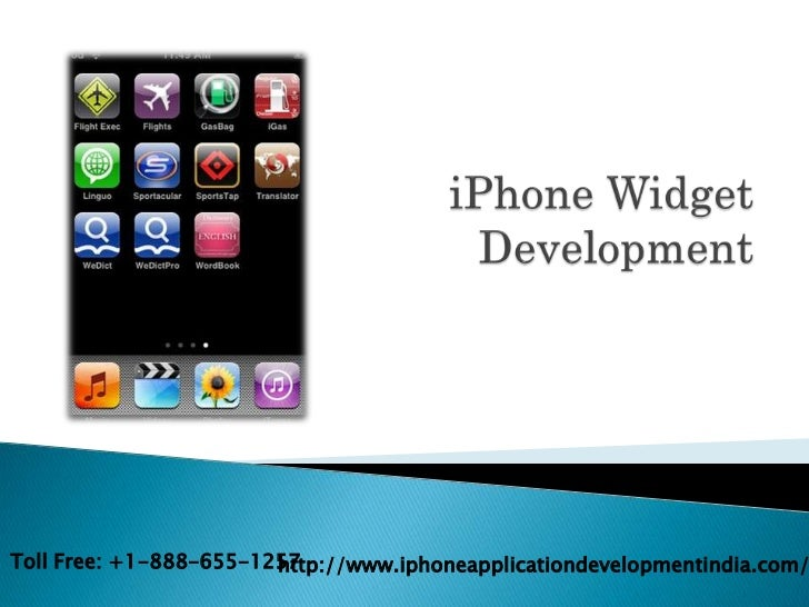 Toll Free: +1-888-655-1257                        http://www.iphoneapplicationdevelopmentindia.com/