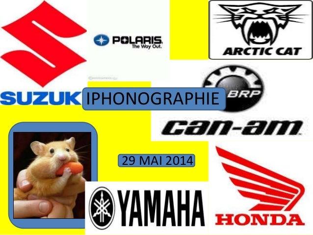 IPHONOGRAPHIE 29 MAI 2014