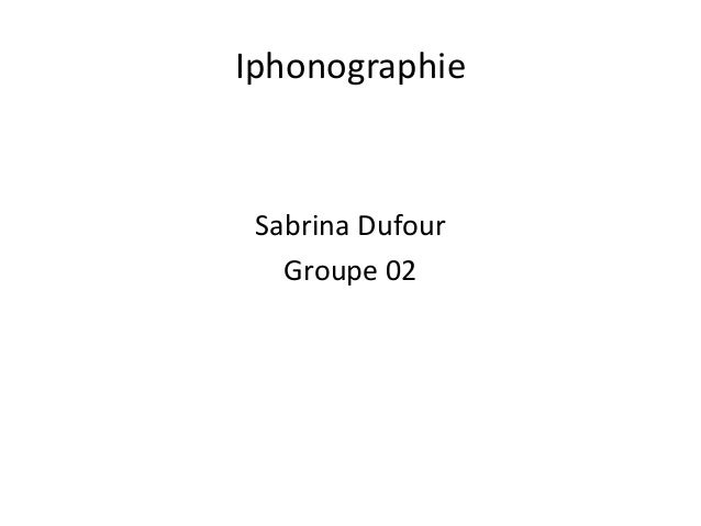 Iphonographie Sabrina Dufour Groupe 02