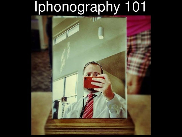 Iphonography 101