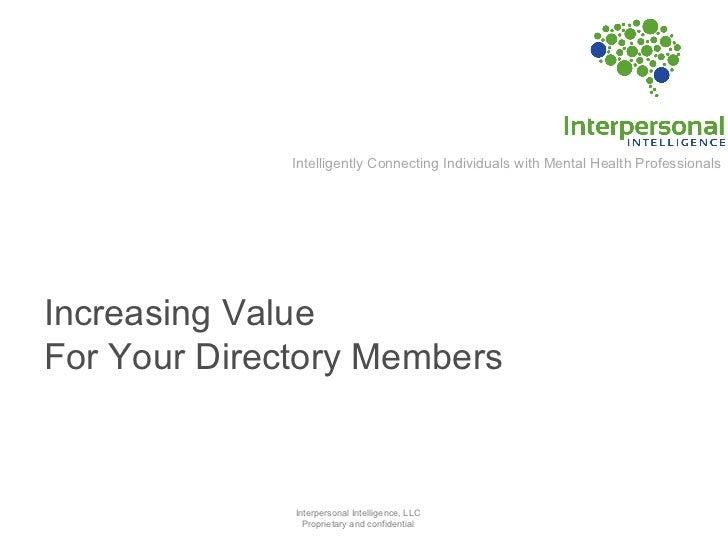 Intelligently Connecting Individuals with Mental Health Professionals Increasing Value  For Your Directory Members