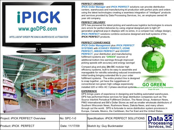 PERFECT ORDERS i PICK   Order Manager  and  i PICK PERFECT  solutions can provide distribution centers, warehouses and man...