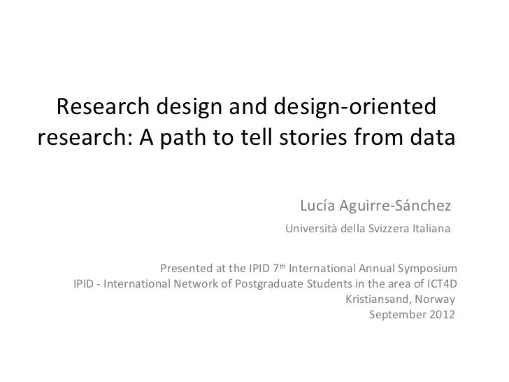 Research design and design-orientedresearch: A path to tell stories from data                                             ...