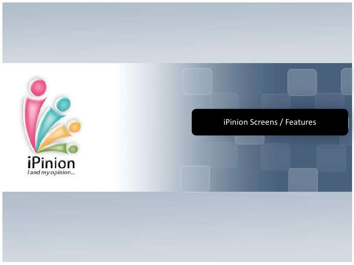iPinion Screens / Features<br />
