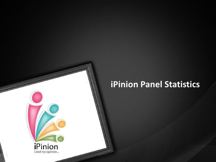 iPinion Panel Statistics