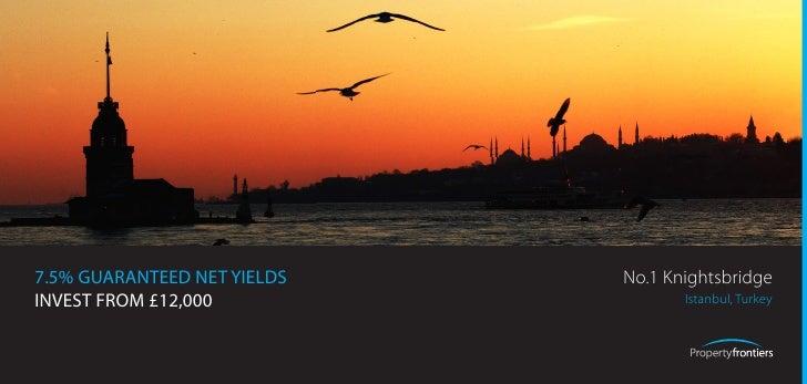 7.5% GUARANTEED NET YIELDS   No.1 Knightsbridge INVEST FROM £12,000                 Istanbul, Turkey