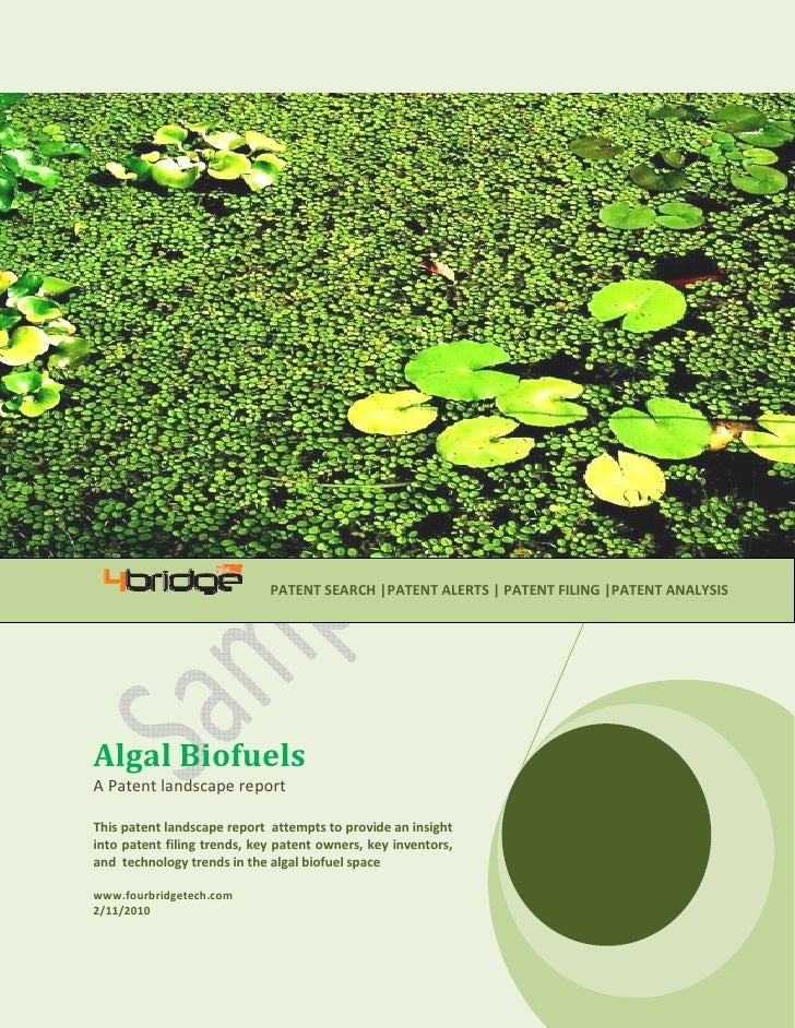 PATENT SEARCH |PATENT ALERTS | PATENT FILING |PATENT ANALYSIS     Algal Biofuels A Patent landscape report  This patent la...