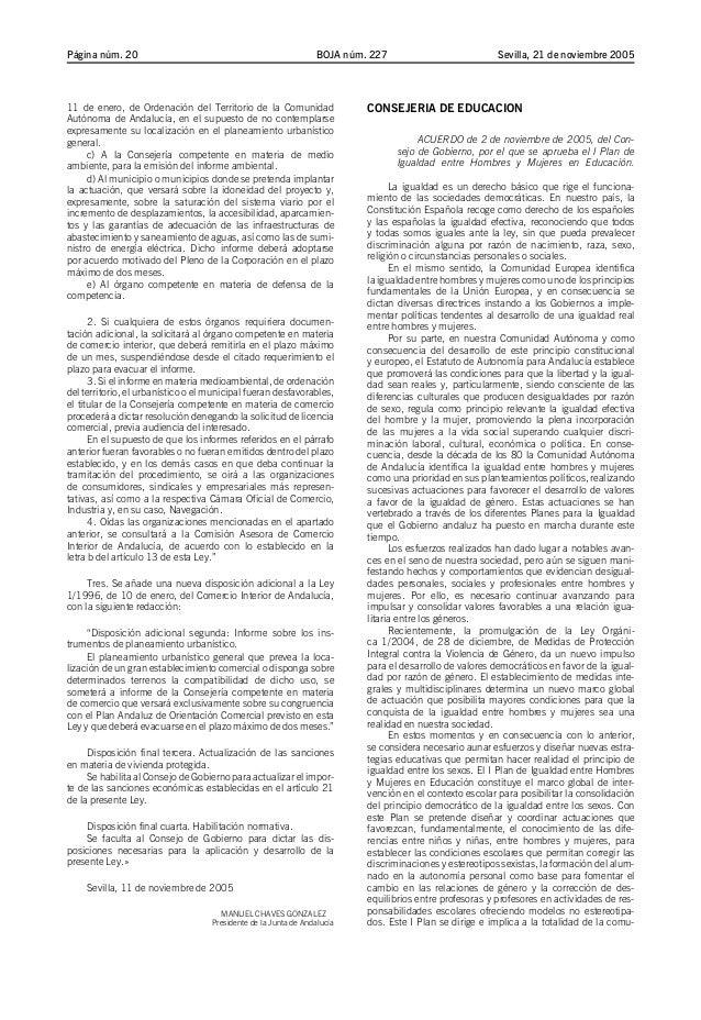 BOJA núm. 227Página núm. 20 Sevilla, 21 de noviembre 2005 11 de enero, de Ordenación del Territorio de la Comunidad Autóno...