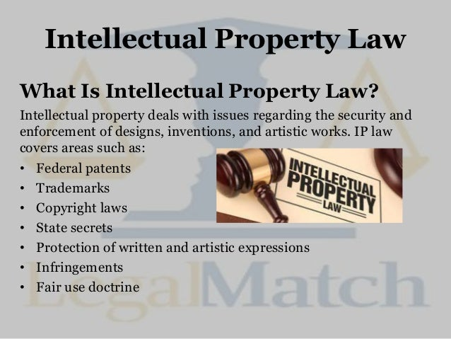 The Basics Of Hiring An Intellectual Property Lawyer
