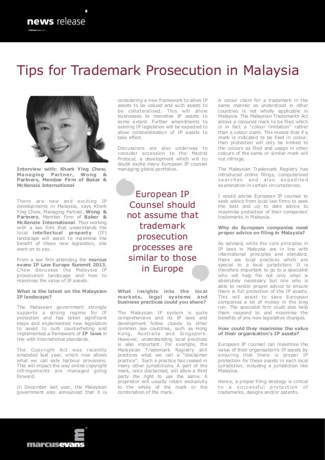 Tips for Trademark Prosecution in Malaysia                                            considering a new framework to allow...
