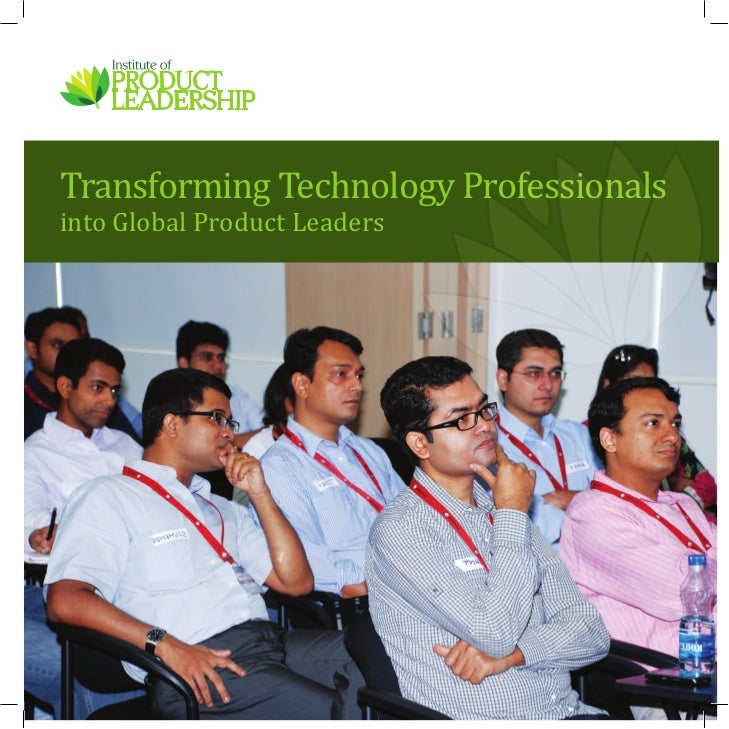 Transforming Technology Professionalsinto Global Product Leaders