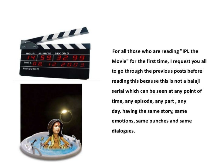 Ipl movie part 4 Slide 2