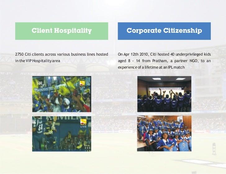 Client Hospitality                                   Corporate Citizenship2750 Citi clients across various business lines ...