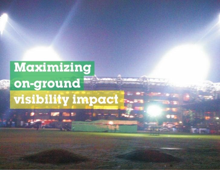 Maximizingon-groundvisibility impact
