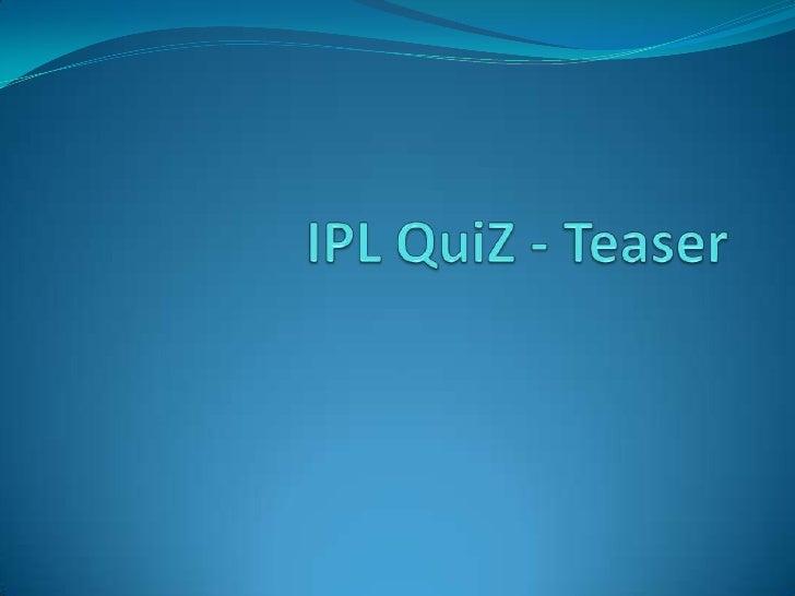 IPL QuiZ - Teaser<br />