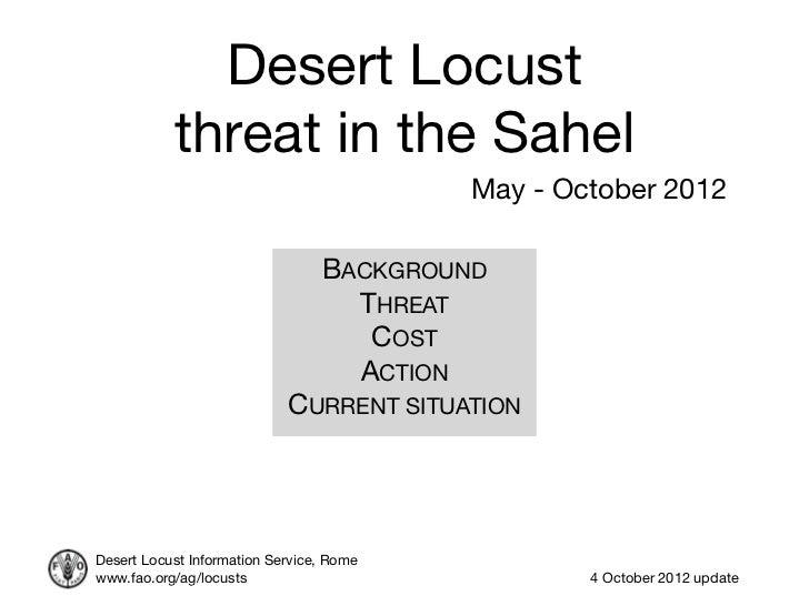 Desert Locust           threat in the Sahel                                          May - October 2012                   ...