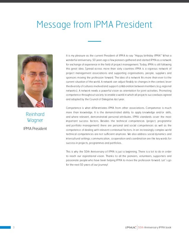 Message from IPMA Executive Director It is with great excitement that we welcome you to this extraordinary publication! 20...