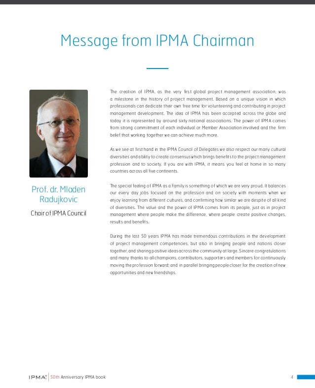 Message from Global Organization - Thales First of all, I would like to congratulate all IPMA members for this jubilee of ...